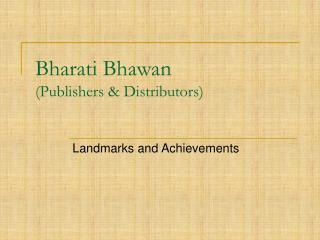Bharati Bhawan  (Publishers & Distributors)