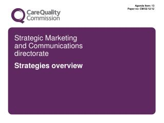 Strategic Marketing  and Communications directorate Strategies overview