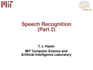 Speech Recognition (Part 2)