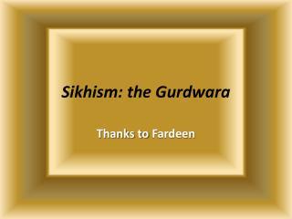 Sikhism: the Gurdwara