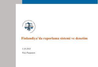 F inlandiya'da raporlama sistemi ve denetim