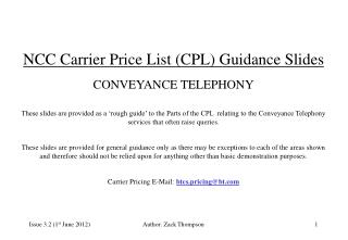 NCC Carrier Price List (CPL) Guidance Slides CONVEYANCE TELEPHONY