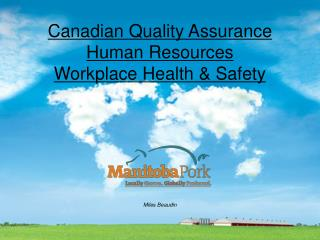 Canadian Quality Assurance Human Resources Workplace Health & Safety