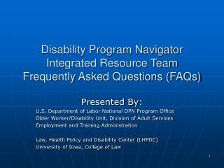 Disability Program Navigator Integrated Resource Team Frequently Asked Questions FAQs