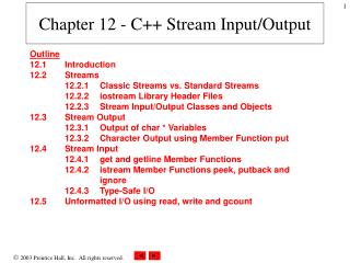 Chapter 12 - C++ Stream Input/Output