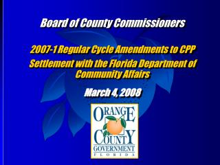 Board of County Commissioners 2007-1 Regular Cycle Amendments to CPP