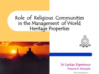 Role  of  Religious  Communities in the Management  of World Heritage Properties