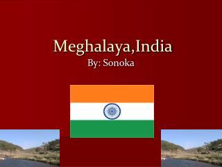 Meghalaya,India