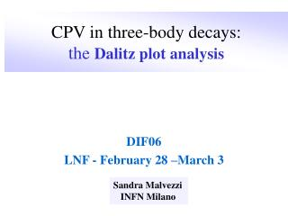 CPV in three-body decays:   the Dalitz plot analysis