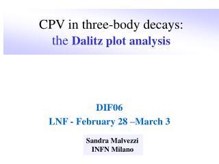 CPV in three-body decays:   the Dalitz plot analysis