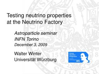 Testing neutrino properties  at the Neutrino Factory