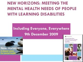 New Horizons: meeting the mental health needs of people with learning disabilities