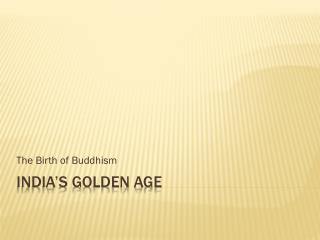 India�s Golden Age