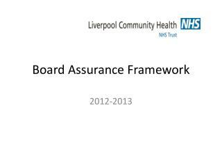 Board Assurance Framework