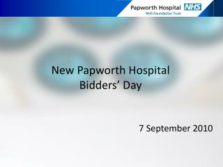 New Papworth Hospital Bidders' Day