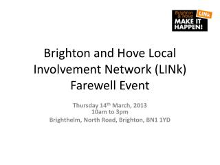 Brighton and Hove Local Involvement Network (LINk) Farewell Event