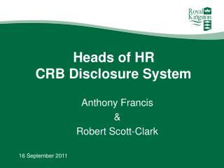 Heads of HR CRB Disclosure System