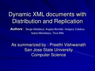 As summarized by : Preethi Vishwanath San Jose State University Computer Science