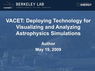 VACET: Deploying Technology for Visualizing and Analyzing Astrophysics Simulations