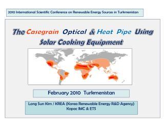 2010 International Scientific Conference on Renewable Energy Sources in Turkmenistan