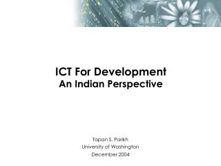 ICT For Development An Indian Perspective