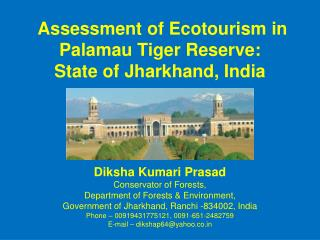 Assessment of Ecotourism in Palamau Tiger Reserve: State of Jharkhand, India