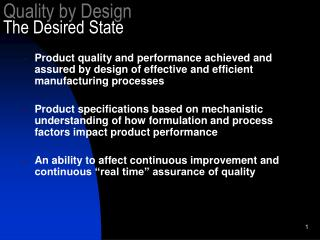Quality by Design The Desired State