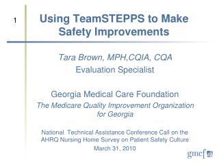 Using TeamSTEPPS to Make Safety Improvements