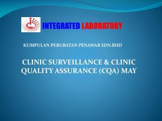 CLINIC SURVEILLANCE & CLINIC QUALITY ASSURANCE (CQA) MAY