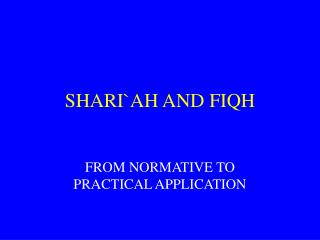 SHARIAH AND FIQH