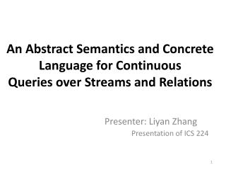 An Abstract Semantics and Concrete Language for Continuous Queries over Streams and Relations