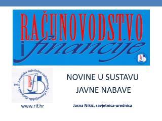 NOVINE U SUSTAVU  JAVNE NABAVE Jasna Nikić, savjetnica-urednica