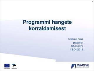 Programmi hangete korraldamisest