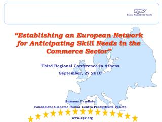 """""""Establishing an European Network for Anticipating Skill Needs in the Commerce Sector"""""""