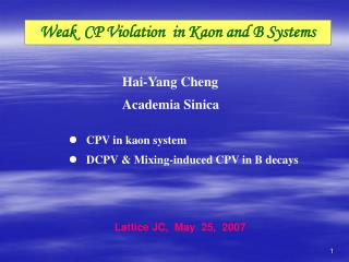 Weak  CP Violation  in Kaon and B Systems