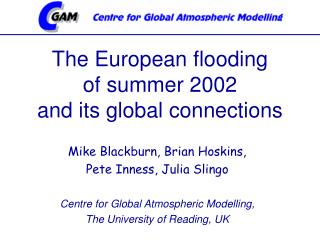 The European flooding of summer 2002 and its global connections