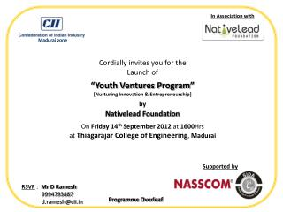 "Cordially invites you for the Launch of  ""Youth Ventures Program"""