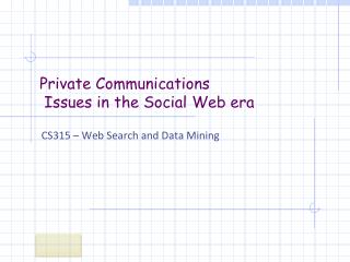 Private Communications  Issues in the Social Web era