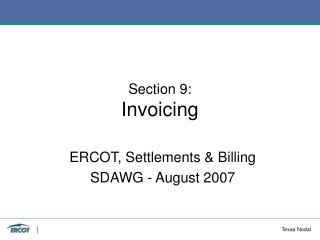 Section 9: Invoicing