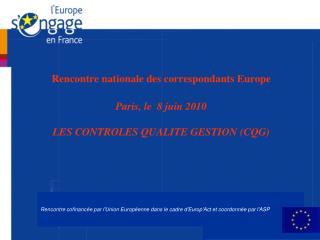 Rencontre cofinancée par l'Union Européenne dans le cadre d'Europ'Act et coordonnée par l'ASP