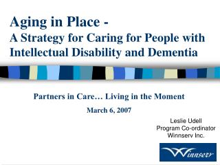 Aging in Place -  A Strategy for Caring for People with Intellectual Disability and Dementia