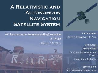 A Relativistic and Autonomous Navigation Satellite System