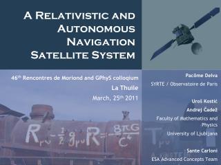 A Relativistic and Autonomous Navigation Satellite System
