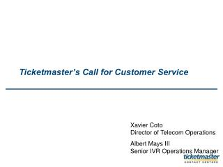 Ticketmaster s Call for Customer Service
