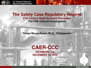 The Safety Case Regulatory Regime   21st Century Major Accident Prevention
