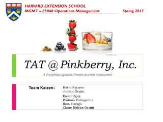 TAT @ Pinkberry, Inc.