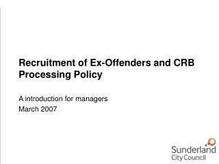 Recruitment of Ex-Offenders and CRB Processing Policy