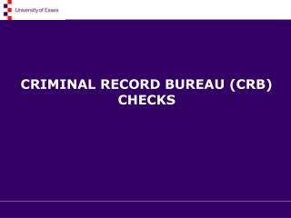 CRIMINAL RECORD BUREAU (CRB) CHECKS