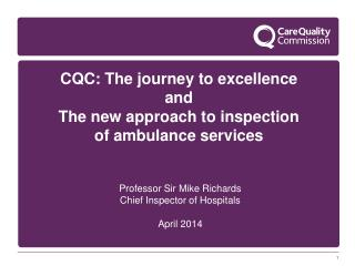 CQC: The journey to excellence and The new approach to inspection of ambulance services