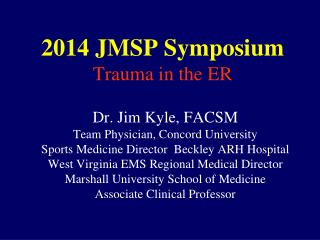 2014 JMSP Symposium Trauma in the ER